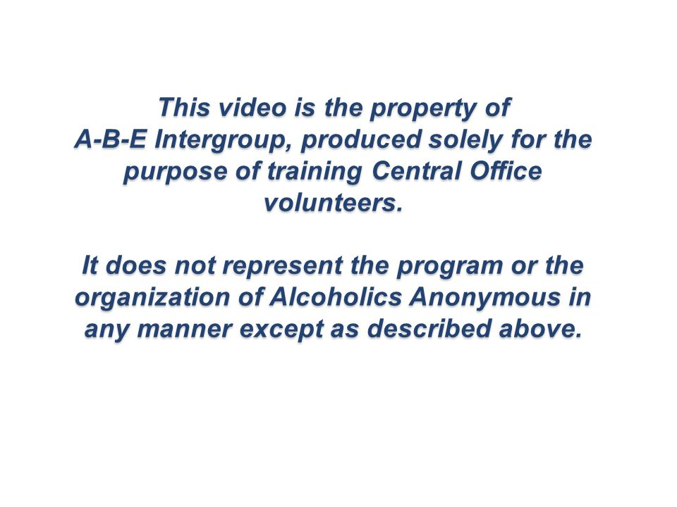 It is strongly recommended that all first-time volunteers view this video before starting a shift at the Central Office.