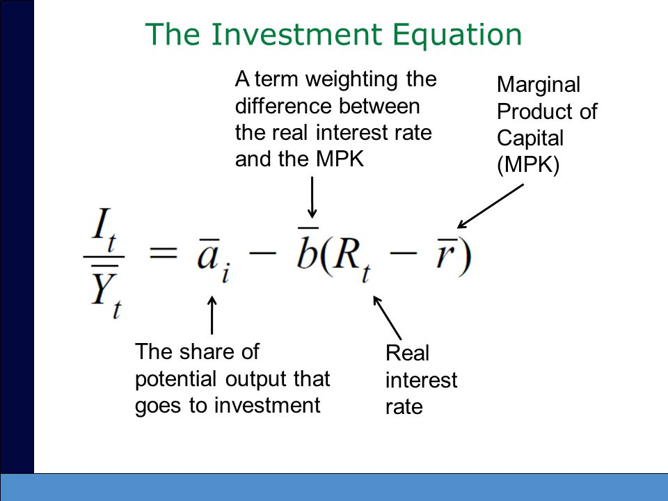 The MPK –Is an exogenous parameter –Is time invariant If the MPK is low relative to the real interest rate –Firms should save money and not invest in capital