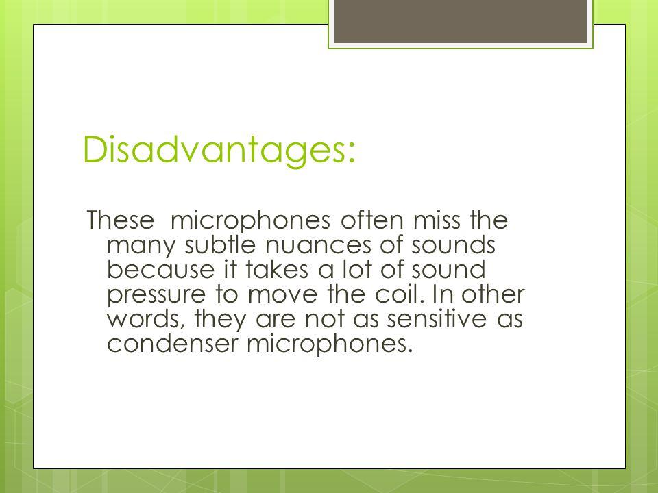 3) Condenser microphones  Example: Audio Technica AT 4033  How do condenser microphones work.