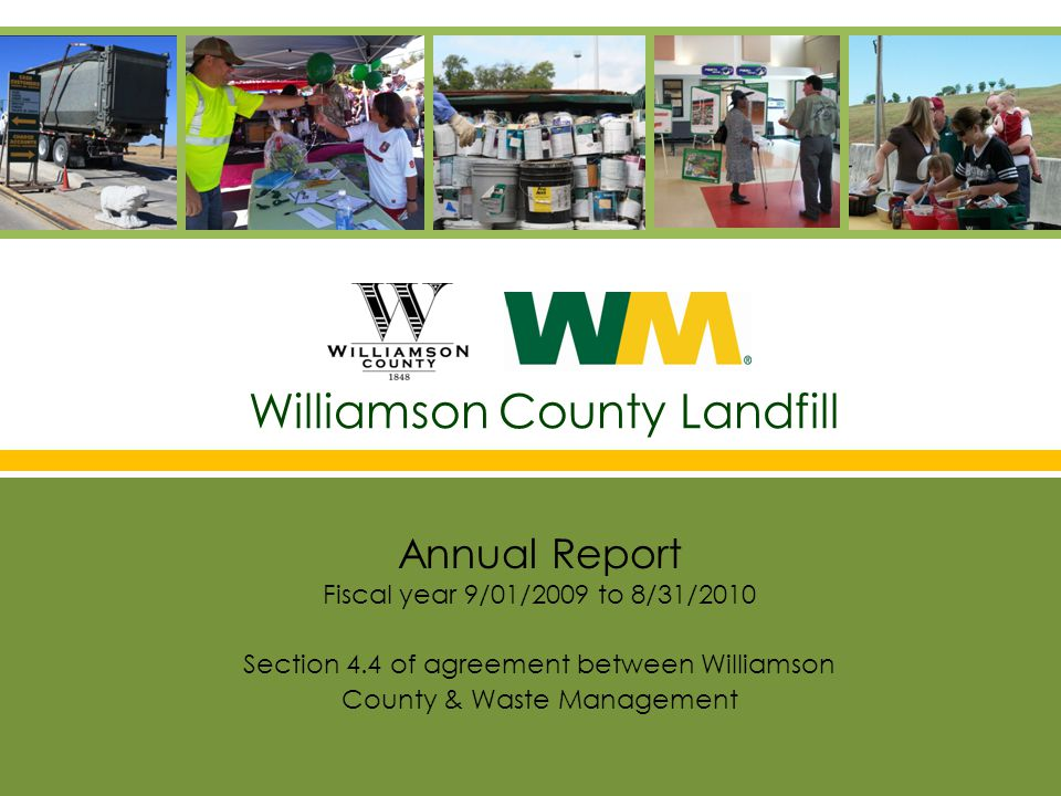Landfill Highlights Tonnage Material Collected 267,267 Waste 13,198 Brush diverted 7,092 C&D debris diverted