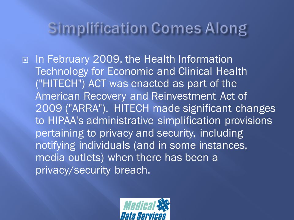  Under the HITECH regulations, a breach is the unauthorized acquisition, access, use or disclosure of PHI that compromises the security and privacy of the PHI.