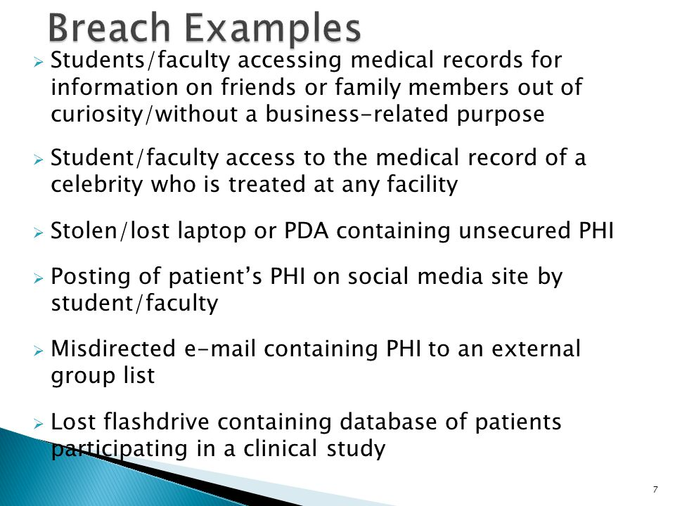  Some HIPAA sensitive student service areas might include: Lobby information desks Family waiting rooms Patient care areas Clerical/office support