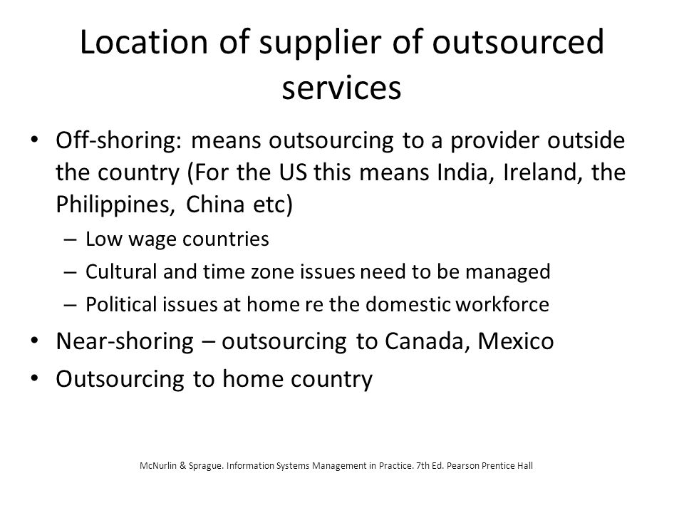 Types of outsourcing Project based (eg.