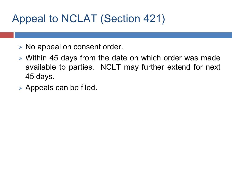 Section 422  All appeals / petitions be decided within 3 months from the presentation.