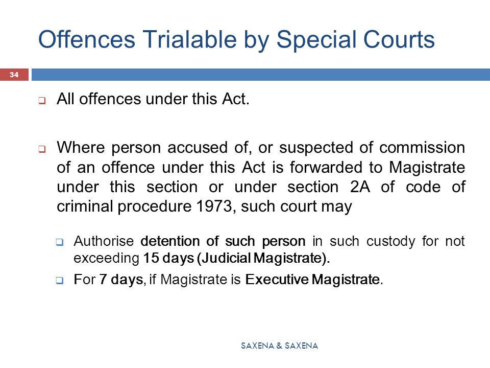 Offences Trialable by Special Courts  In addition to the offence under this act:  Special Court may also try offence other than under this Act.