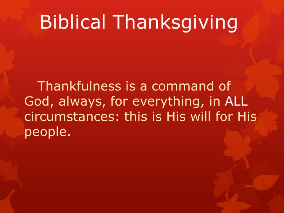 Psalm 95:2,3 Let us come before God with thanksgiving… …for the LORD is the great God!