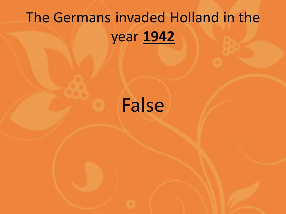 The first country invaded by Germany was Poland False