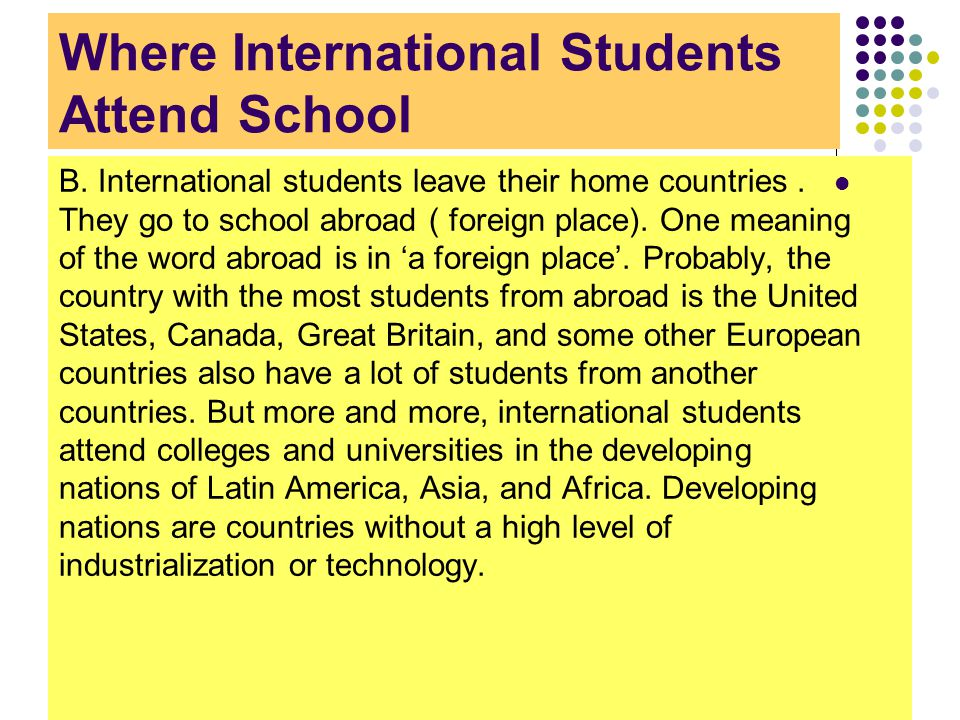Why Students Attend School Abroad C.