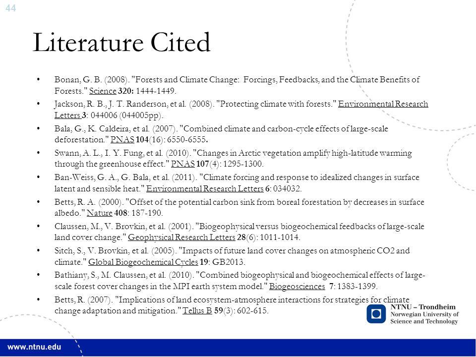 45 Pongratz, J., C.H. Reick, et al. (2011).