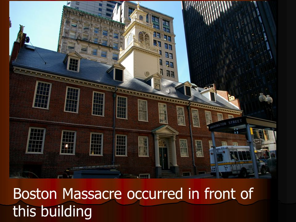 Boston Massacre occurred in front of this building