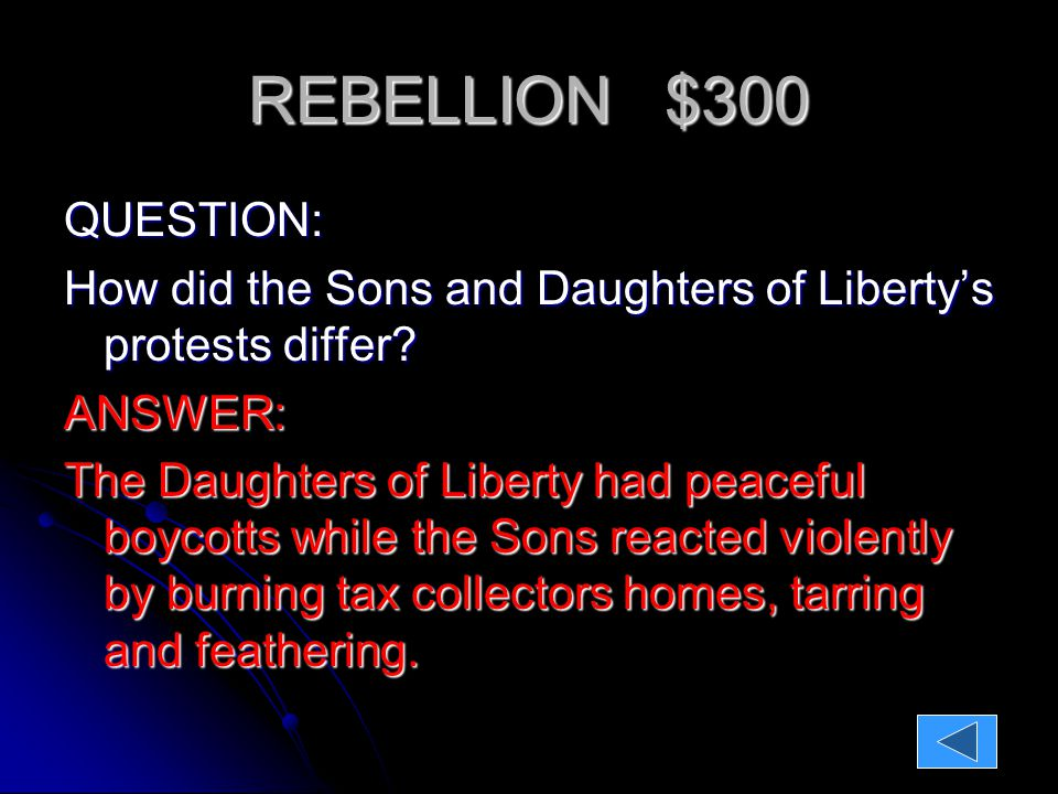 REBELLION $800 Question: What are three strengths of the British?