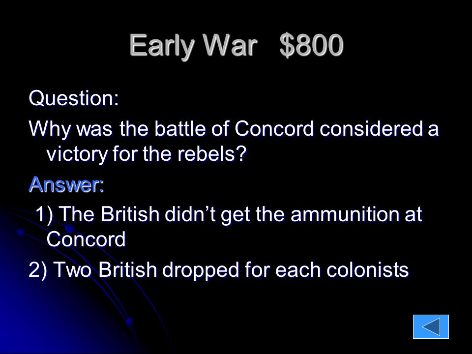 Early War $1000 Question What are two decisions that the Second Continental Congress made?