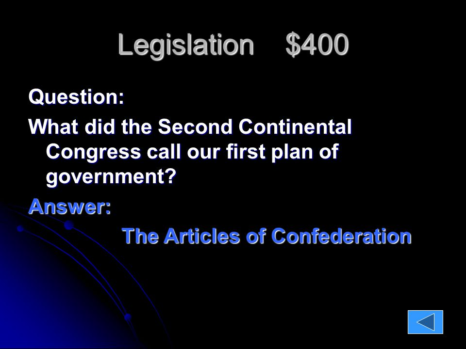 Legislation $1200 Question What were two decisions that the First Continental Congress made?