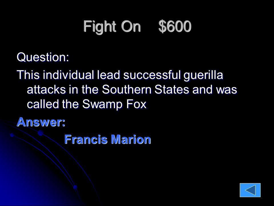 Fight On $800 Question: What three countries all contributed money to the rebels and declared war on Britain.