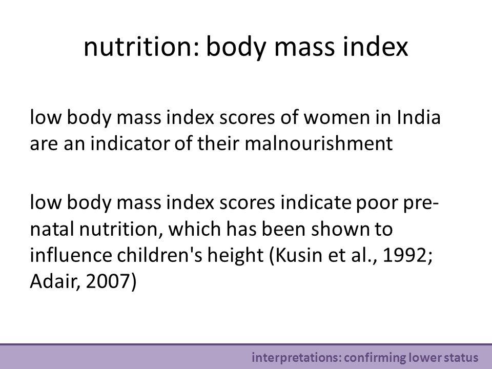 nutrition: body mass index v interpretations: confirming lower status h