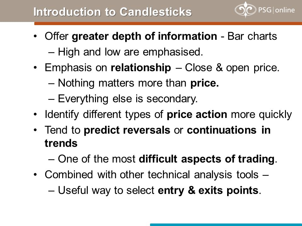 Originated in the style of technical charting used by the Japanese for over 100 years ago Used to analyse the price of rice contracts –Long before the bar chart & point-and-figure analysis systems In the 1700s a Japanese man named Homma, a trader in the futures market, discovered that, although there was a link between price and the supply and demand of rice, the markets were strongly influenced by the emotions of the traders.