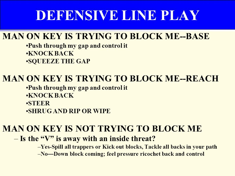 -GAP RESPONSIBLE – OFF OF FLOW - LINEBACKERS MAKE D-LINE RIGHT—NATURAL X -READS AND KEYS– KEY TANDEM— COULD CHANGE WEEKLY ACCORDING TO GAMEPLAN LINEBACKER PLAY
