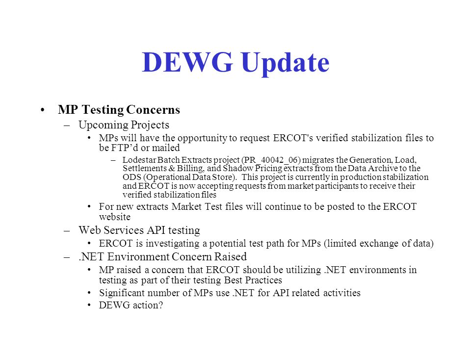 DEWG Update Extract and Report Matrix –The DEWG Extract and Report Matrix is an excellent way to find information, definitions, locations, etc.
