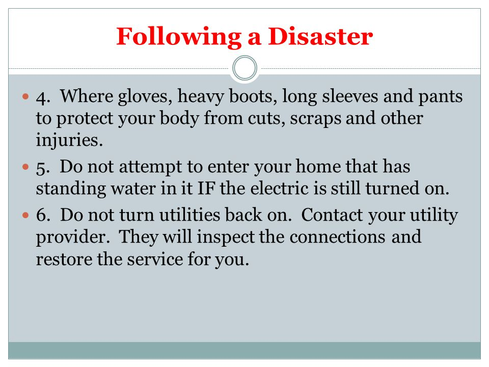 Following a Disaster 7.