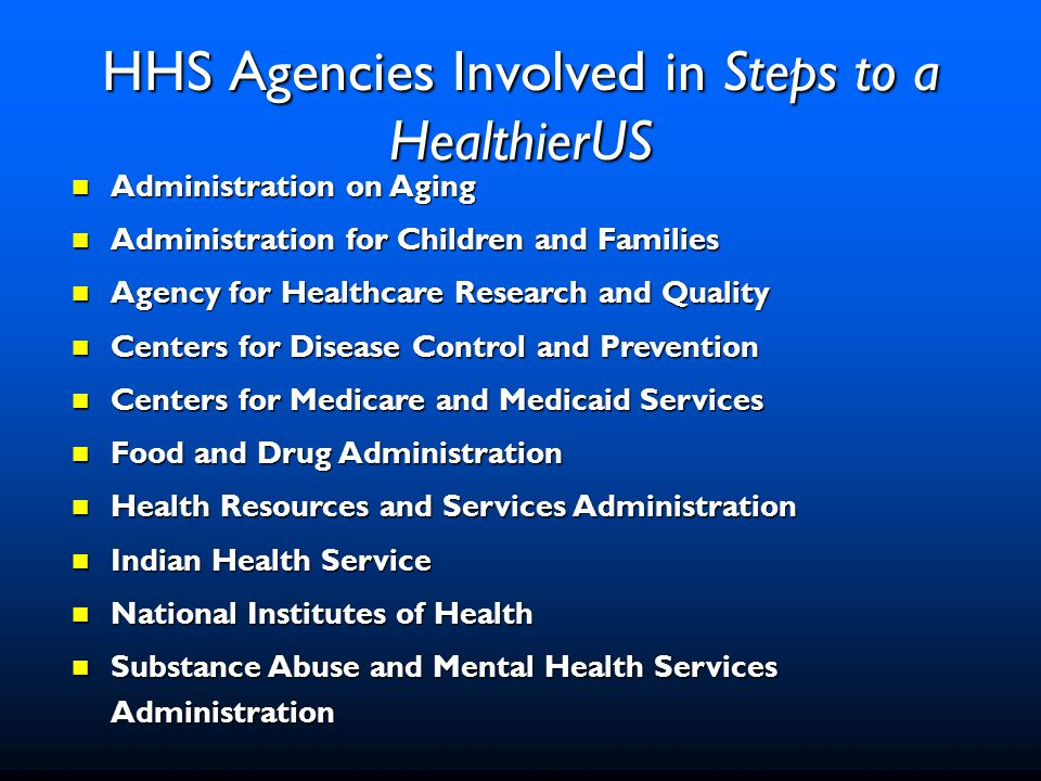 Steps-Implementation Community Support Community Support –Fund Steps grants program to support public-private partnerships Collaboration Collaboration –Create synergy among HHS agencies/programs Resources Resources –Provide guidance, tools and expertise Visibility Visibility –Increase awareness of the impact of chronic diseases Policy Policy –Support prevention and behavioral change