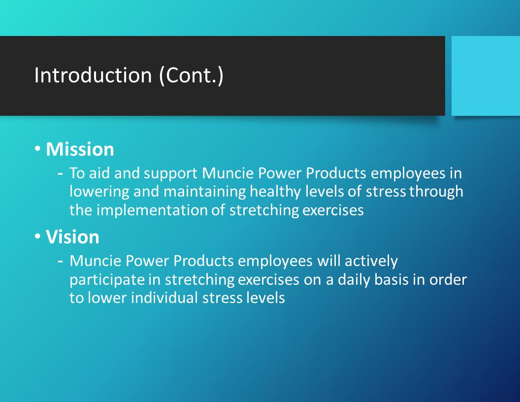 Stress-Reducing Stretching Program Strategy Objective -Employees report decreased rates of stress Goals -Employees will acquire knowledge on foods that help eliminate stress -Employees will learn about basic stretching techniques -60% of employees participate in the stretching activities daily