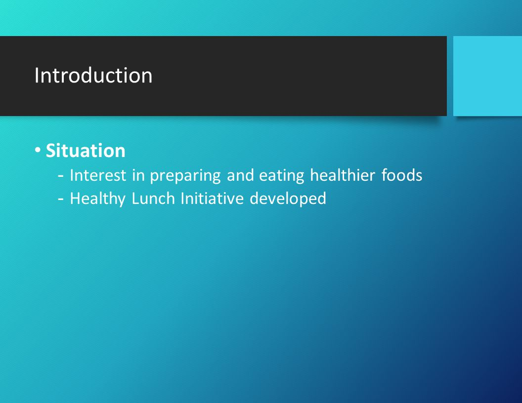 Introduction (Cont.) Mission -The mission of the Healthy Lunch Initiative is to provide management and employees with resources to enhance their understanding and knowledge about making healthier food and drink choices.