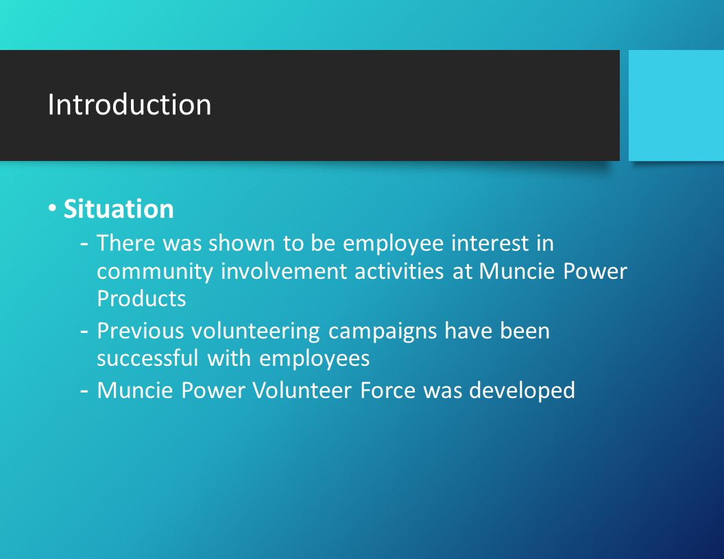 Introduction (Cont.) Mission -The mission of the Muncie Power Volunteer Force is to enhance community wellbeing of employees.