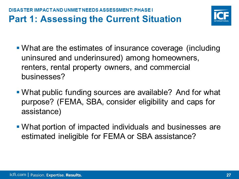 28 icfi.com |  What other disaster and non-disaster public funding sources are anticipated or potentially available.