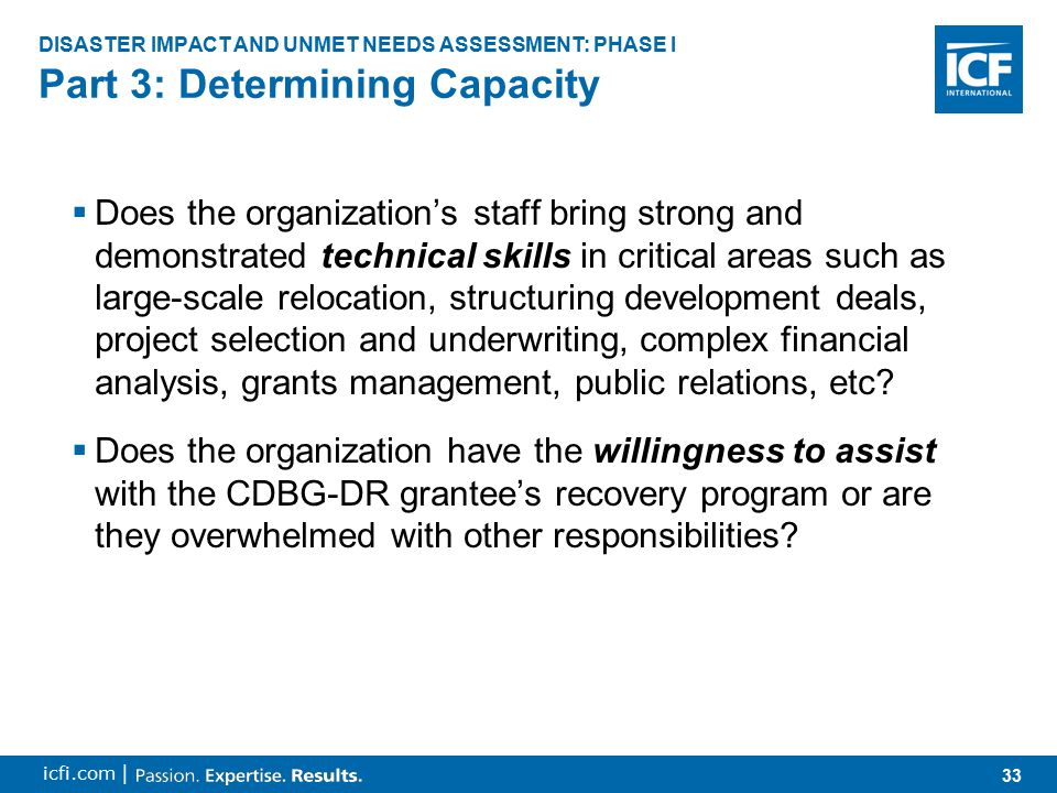 34 icfi.com |  Create system/tool to rank value of needs, based on public engagement, along key sectors Does the project meet a post-disaster unmet need.