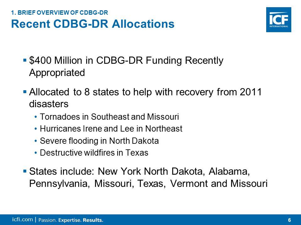 7 icfi.com | CDBG-DR Funding Distribution 1.