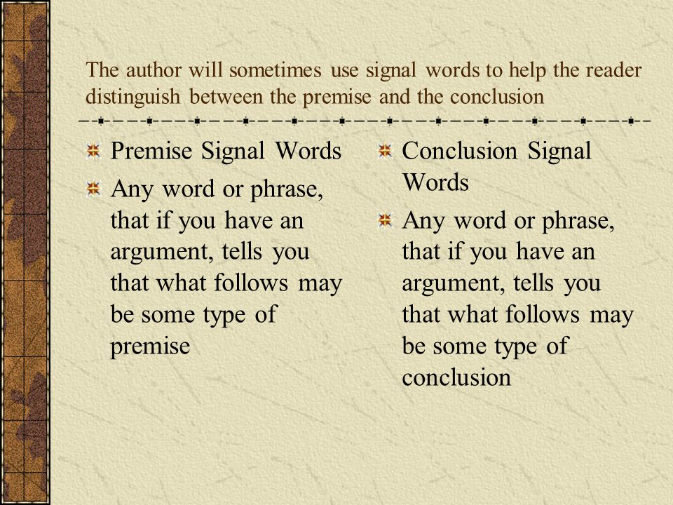 Memorize the signal words on your handout!!!!!!!!!!