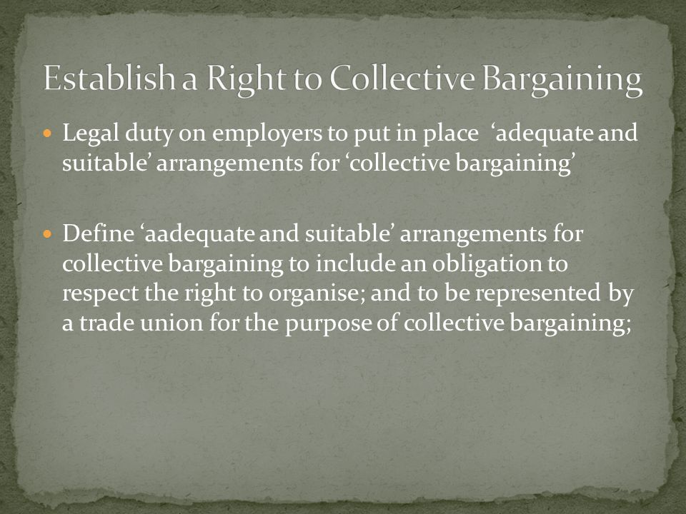 Establish criteria to ensure the genuine 'independence' of the negotiating parties Prohibit employers creating in-house associations as a means to frustrate and undermine trade union collective bargaining