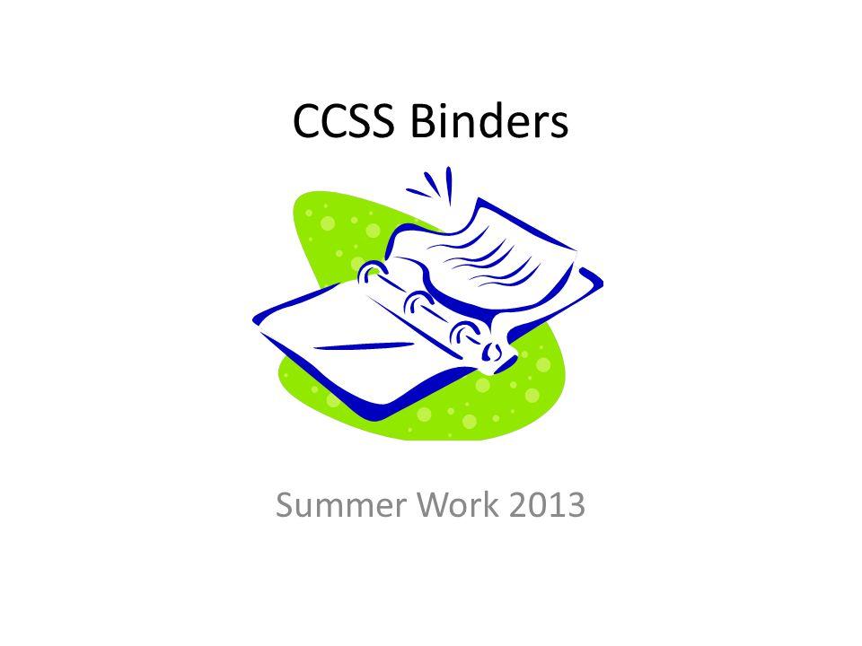 CCSS Binders Summer Work 2013