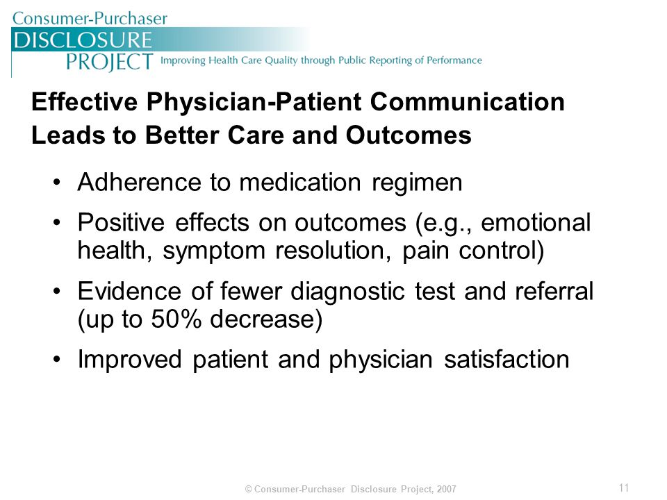 12 © Consumer-Purchaser Disclosure Project, 2007 For Some Physicians Patient Experience Results Impact Compensation