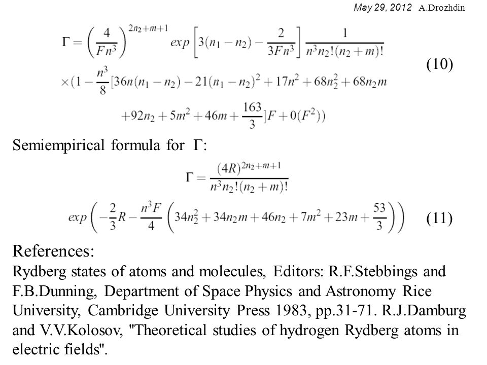 May 29, 2012 A.Drozhdin Lifetime T=1/Г of Stark states hydrogen atoms in magnetic field corresponding to electric field for hydrogen atoms of Pc=8.8889 GeV was calculated using equation 11.