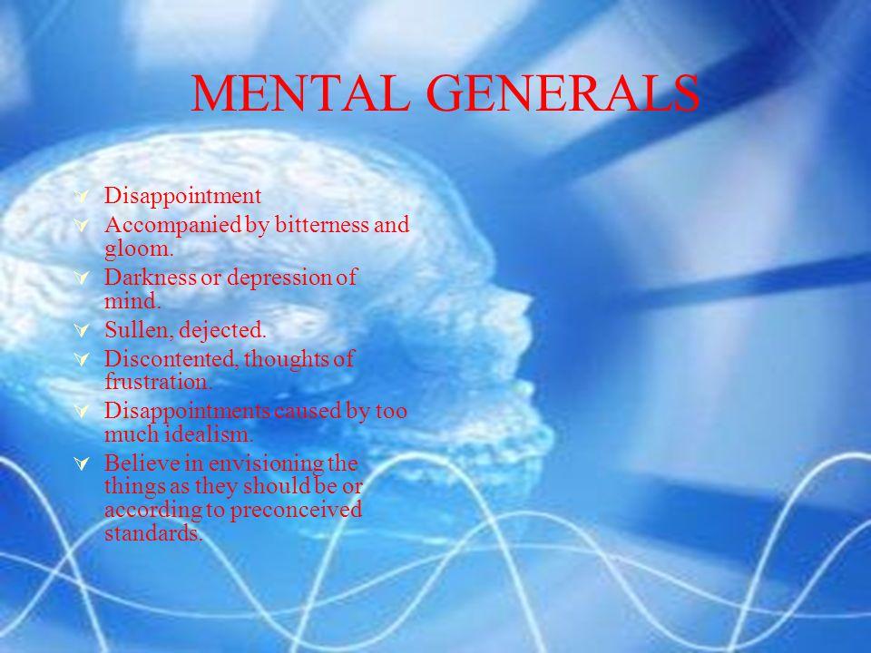 MENTAL GENERALS  Overlook negative sides.