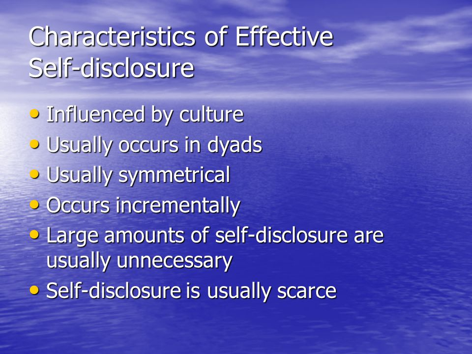 Guidelines for Appropriate Self-disclosure Is the other important.