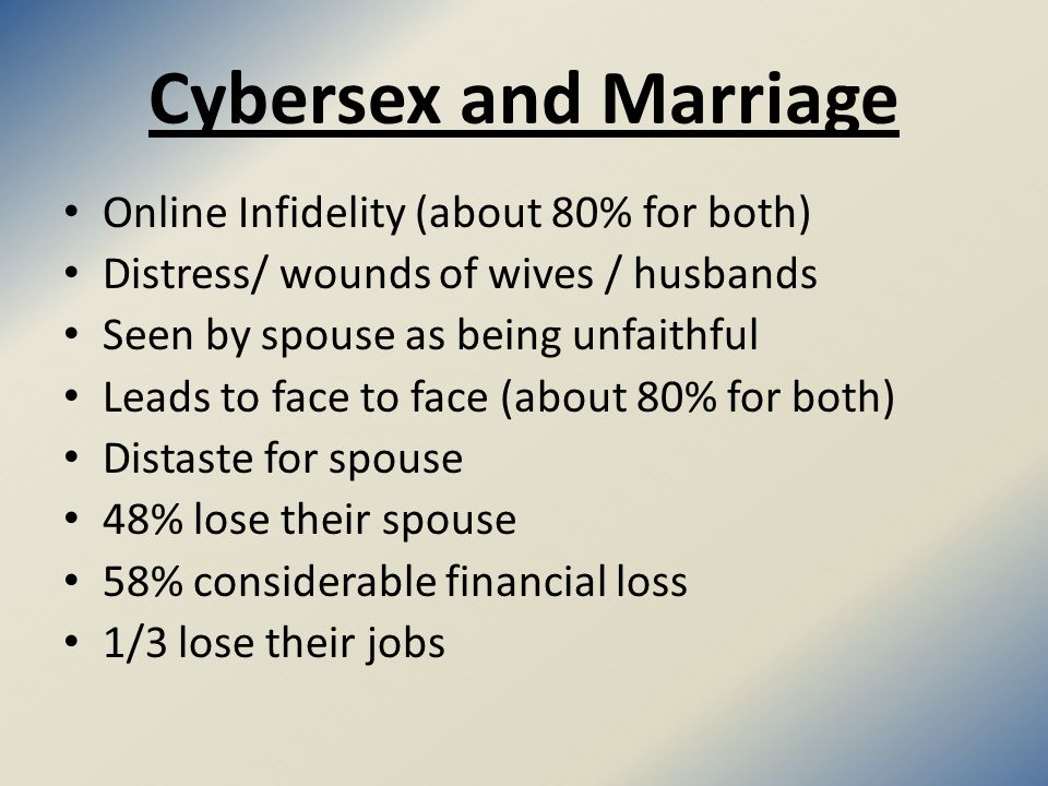 Different Ratings of Infidelities Men for the physical sexual arousal Women for the relational engagement Men more upset by physical infidelity Women more upset by emotional infidelity