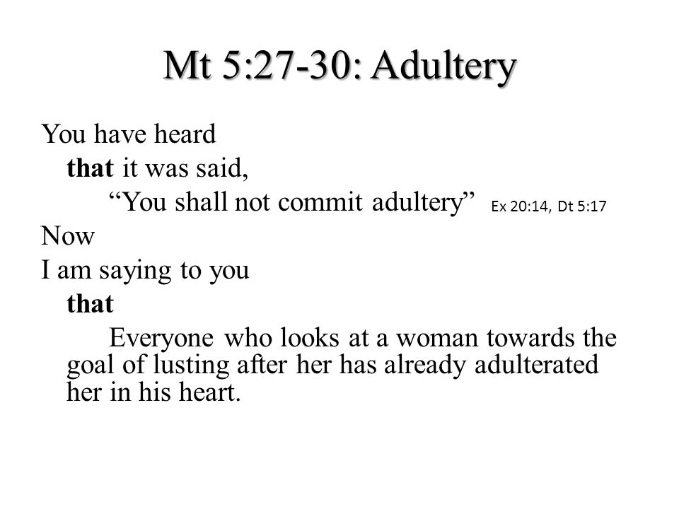 Adultery 1.1.Adultery is a sin that an individual can commit.