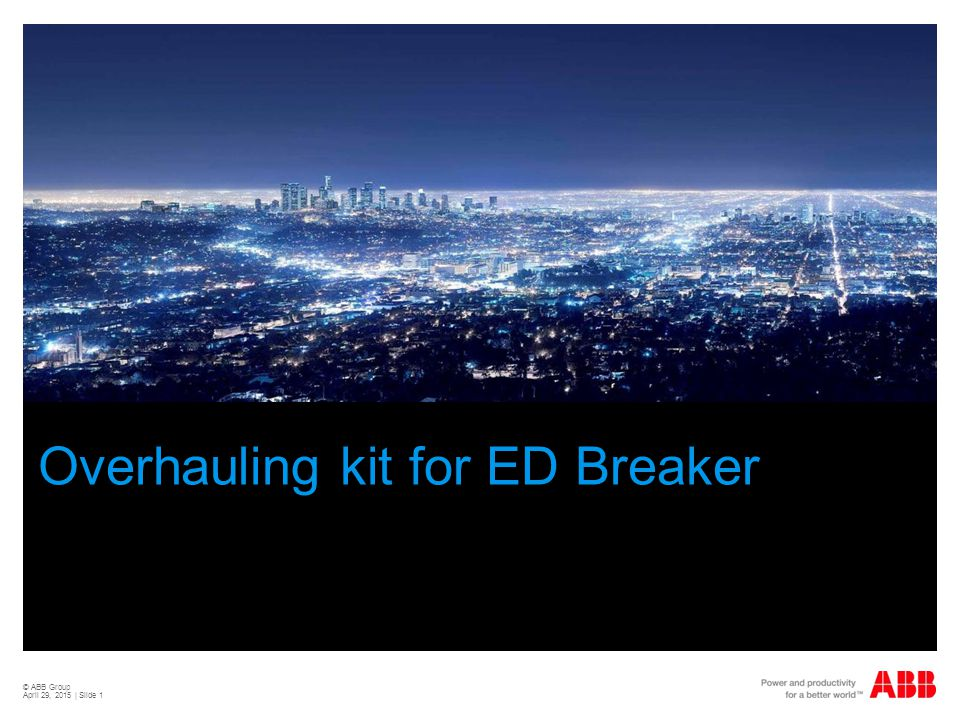 Overhauling kit for ED Breaker Customer Benefit  ABB Recommended Overhauling of ED breakers as per Document no 1HDU01002-YN of maintenance practice of product mannual.