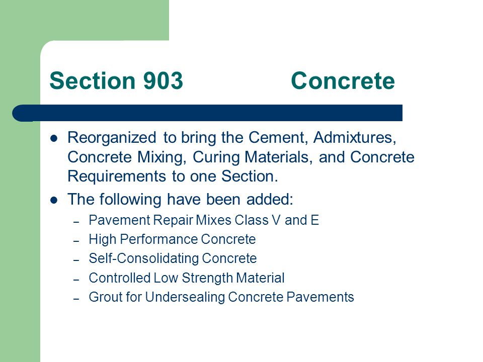 Section 903Pavement Repair Mixes Class V – formerly known as VES or VHE.