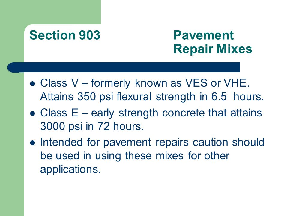 Section 903.05High Performance Concrete HPC-1 – For use in bridge decks, parapets, and bridge sidewalks.