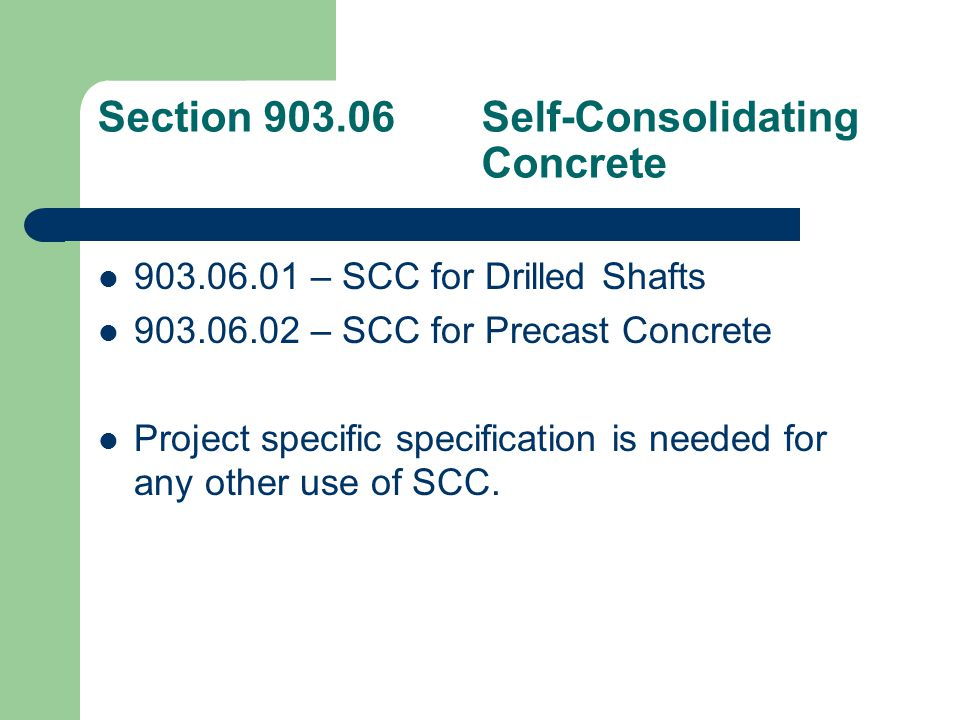Section 904Precast and Prestressed Concrete Consolidated requirements that were scattered throughout 500 and 600 regarding the fabrication of precast and prestressed concrete.
