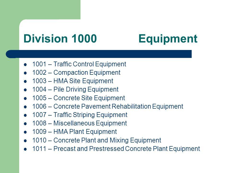 Division 1000 Compilation of the equipment requirements that were in Divisions 200 through 800.