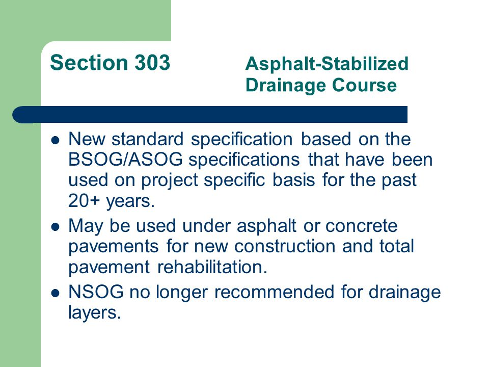 Section 304Concrete Base Course Follows the requirements for Concrete Surface Course except for ride quality.