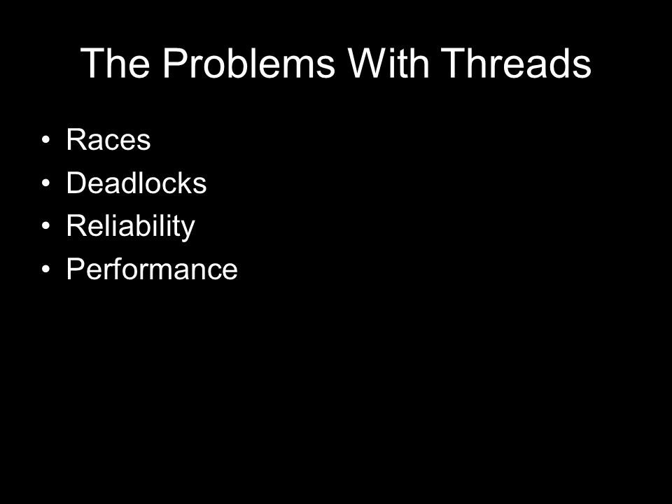 Threading Pro No rethinking is necessary.Blocking programs are ok.