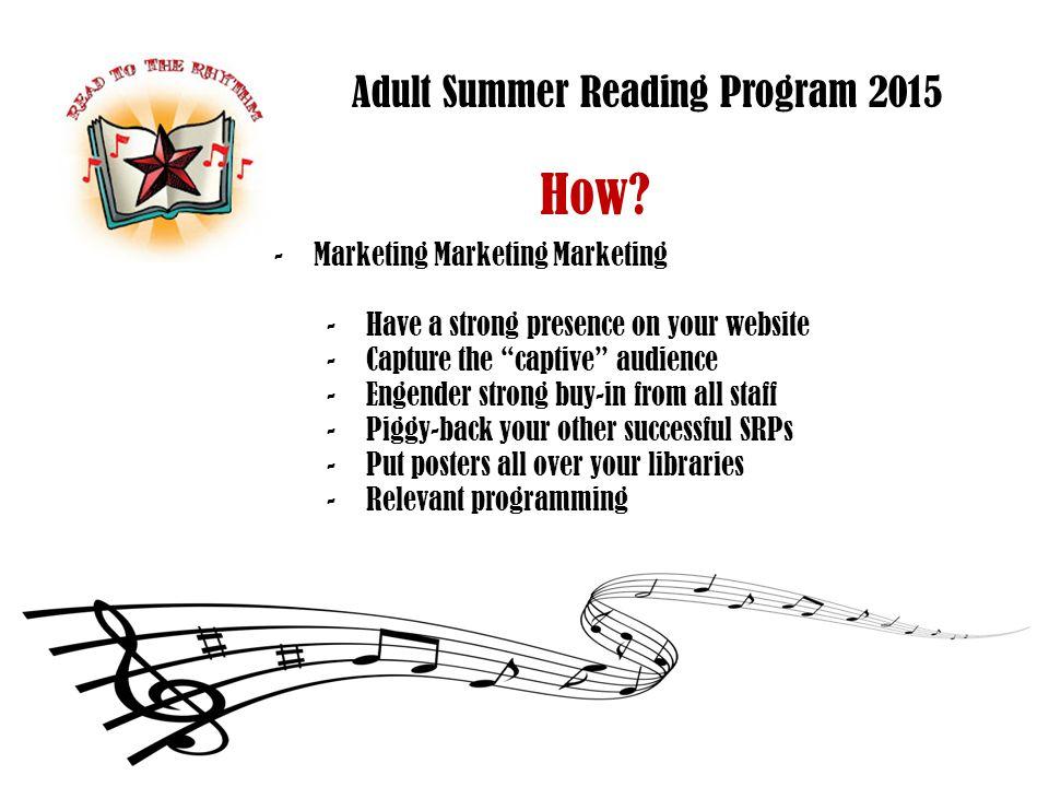 Adult Summer Reading Program 2015 What.