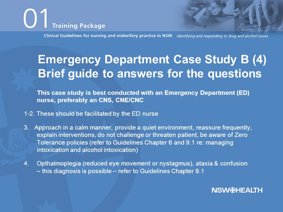 This case study is best conducted with an Emergency Department (ED) nurse, preferably an CNS, CNE/CNC 5.