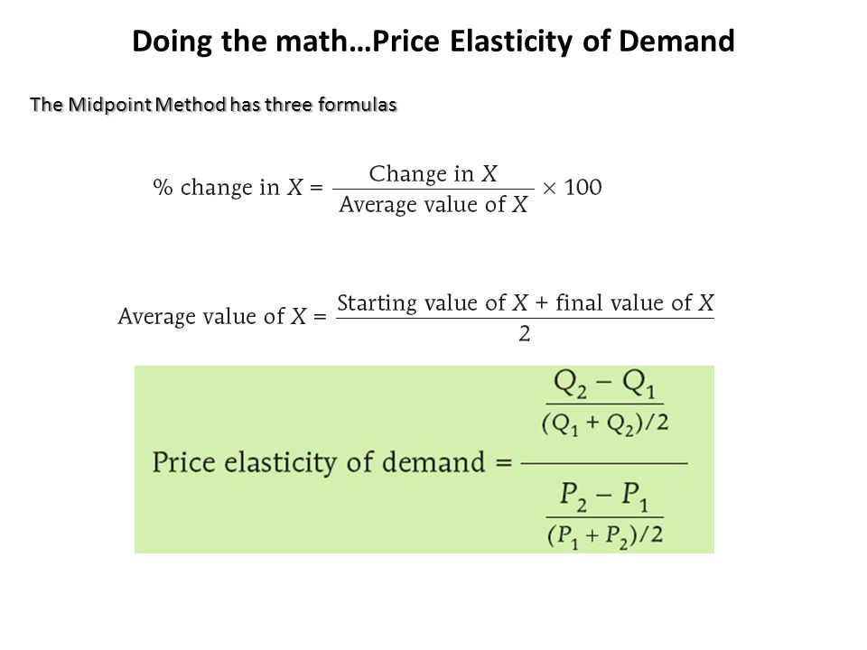Elasticity = (% change in quantity demanded / % change in price) Calculating the Percentage Change in Quantity Demanded * We always ignore the negative sign when analyzing price elasticity and present the absolute value, so PEoD is always positive.
