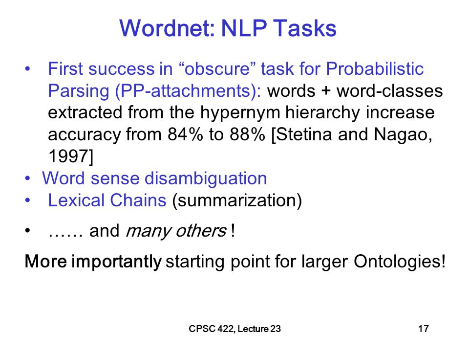 CPSC 422, Lecture 2318 More ideas from NLP….